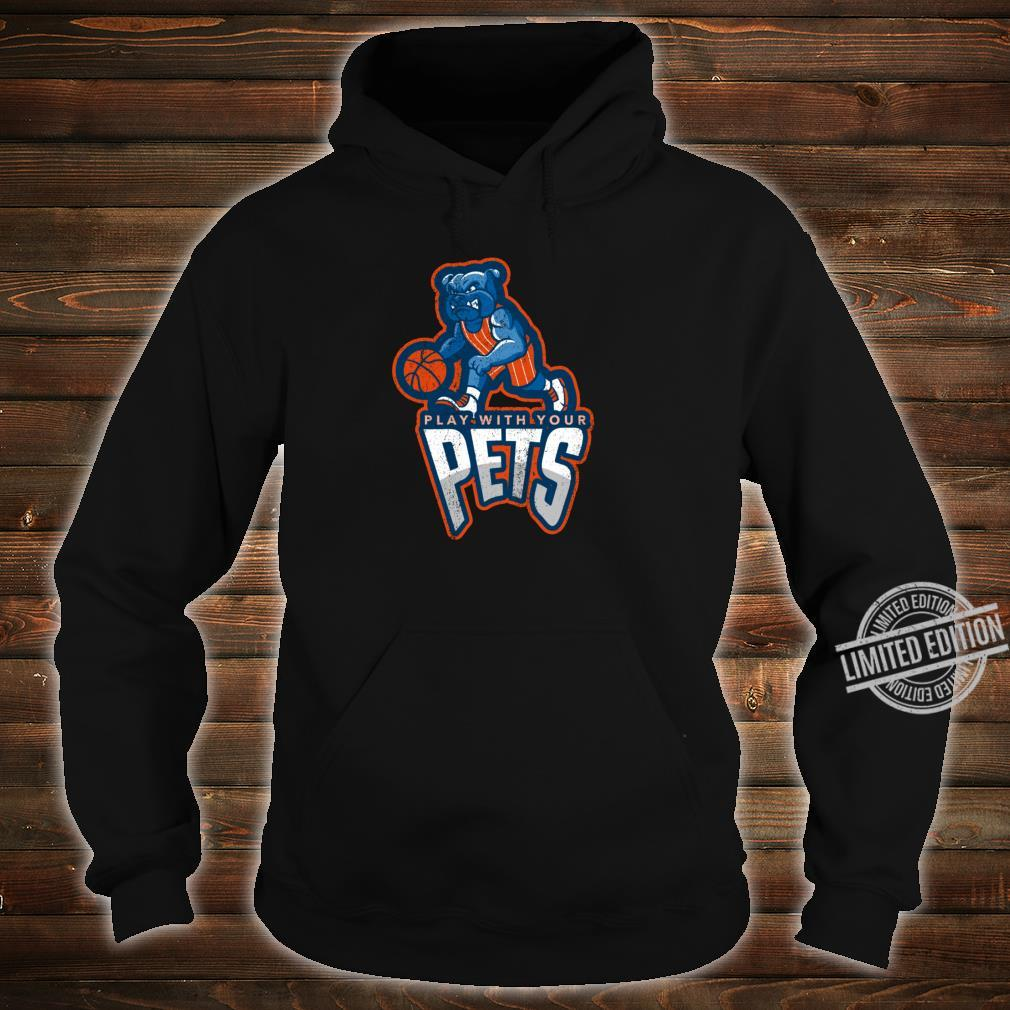 Play With Your Pets Sports Dog Outfit Shirt hoodie