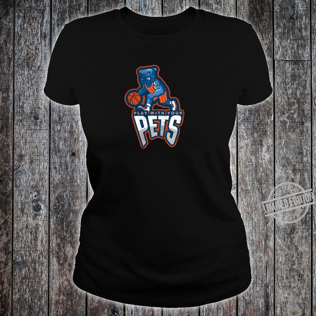 Play With Your Pets Sports Dog Outfit Shirt ladies tee