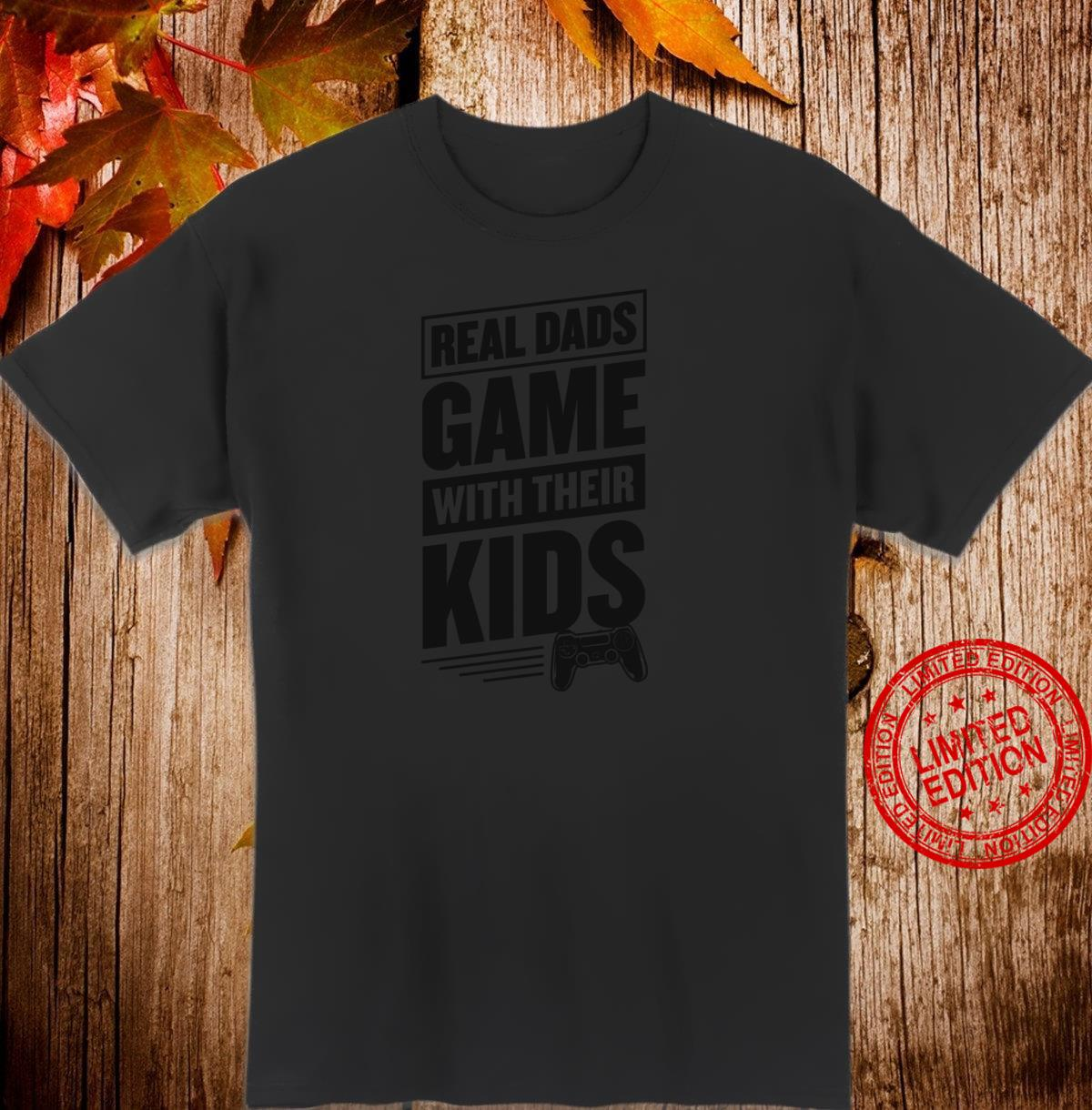 Real Dads Game With Their Cool Gamer Weihnachtsgeschenk Shirt