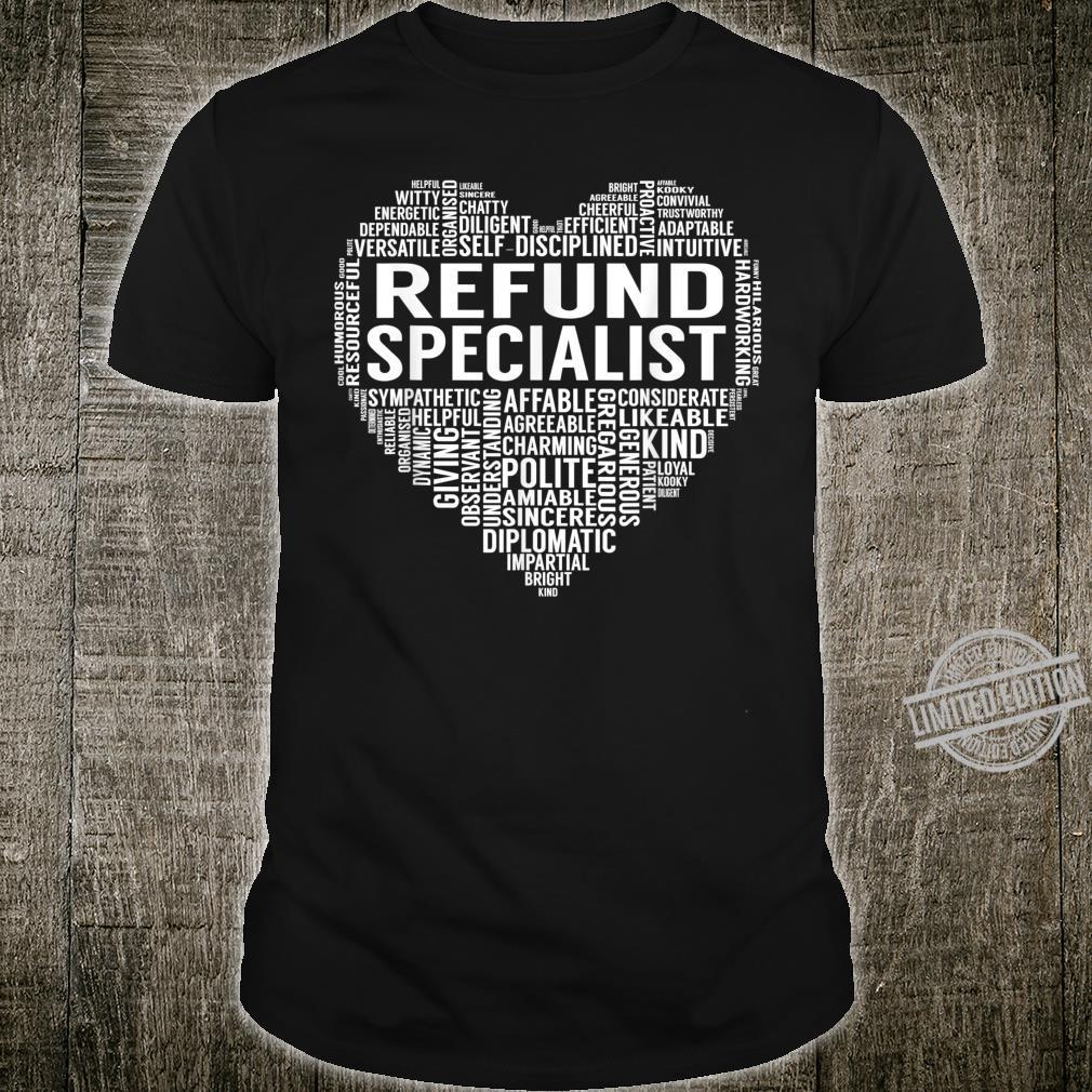 Refund Specialist Heart Shirt