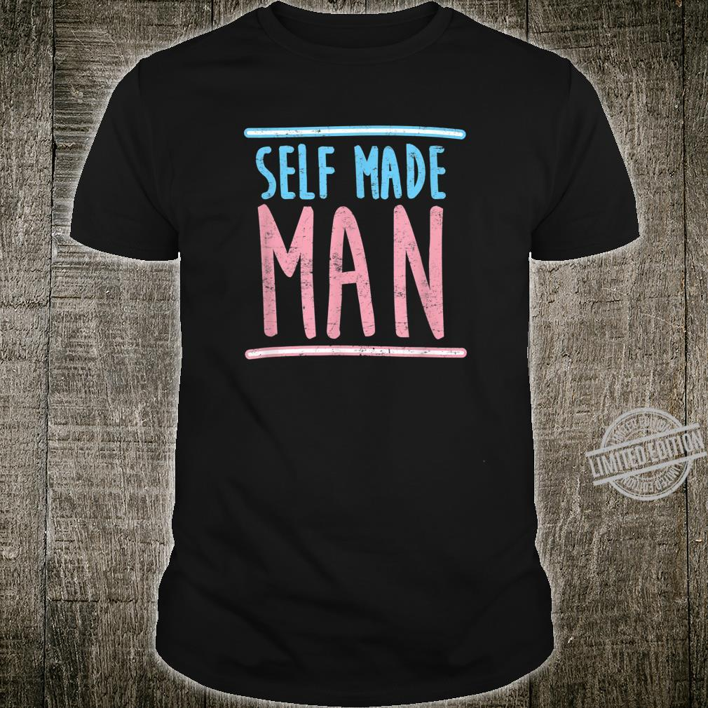 Self Made Transgender Man Trans Pride Parade LGBTQ Shirt