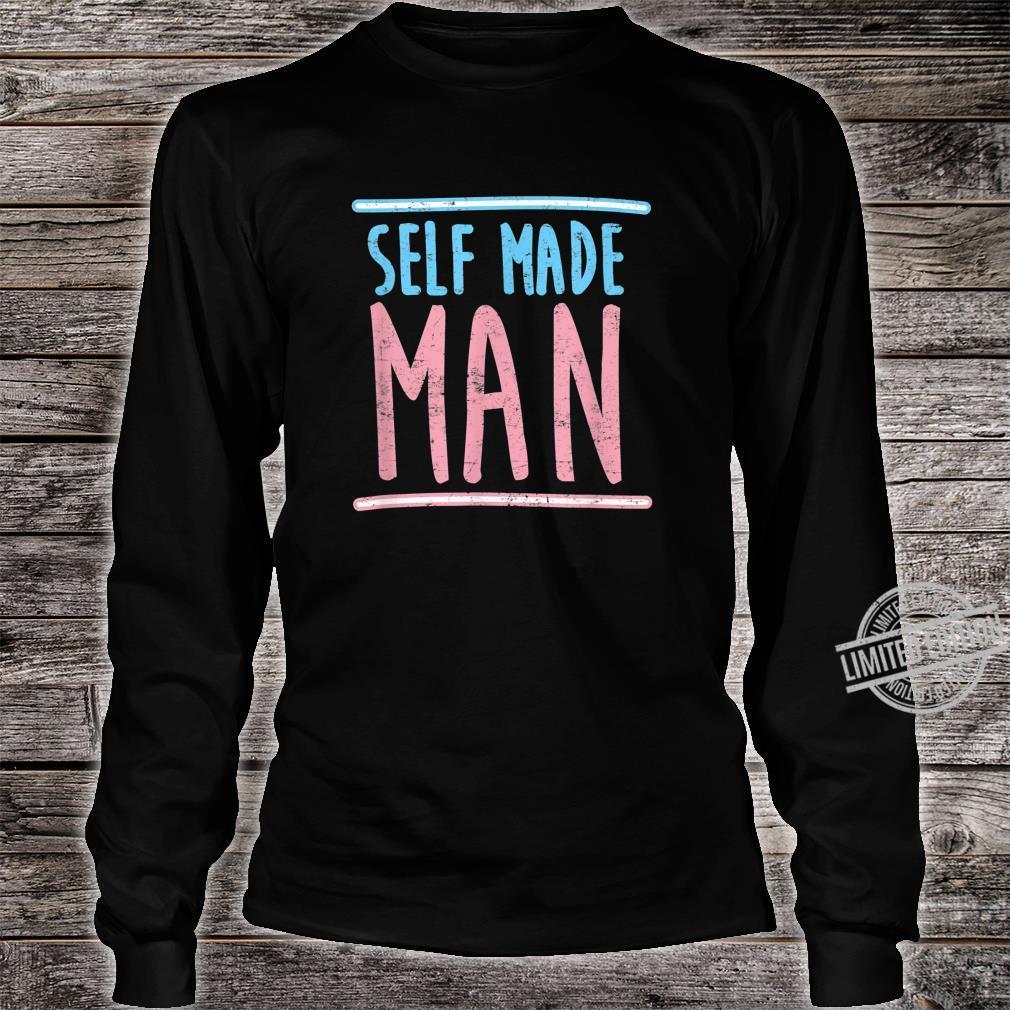 Self Made Transgender Man Trans Pride Parade LGBTQ Shirt long sleeved