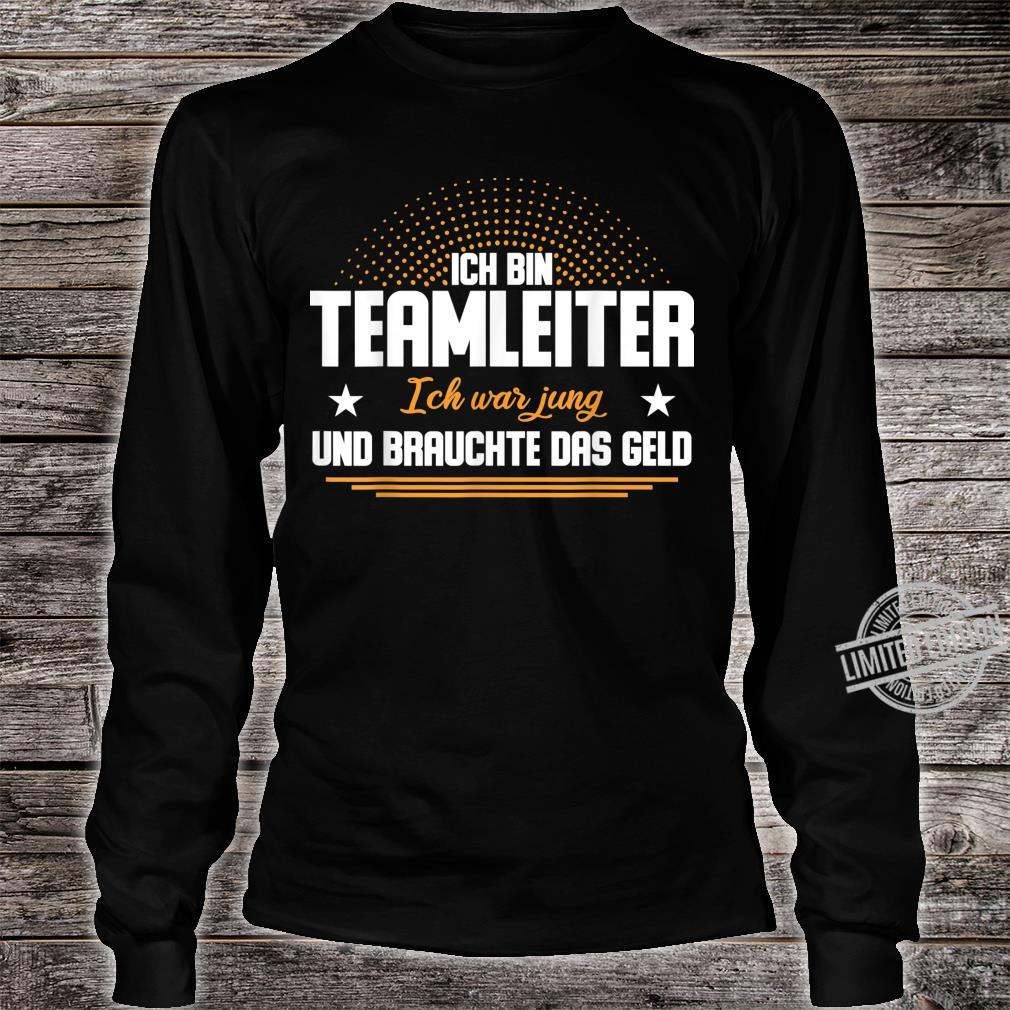 Teamleiter Geschenkidee TeamLeitung Büro, Arbeit & Beruf Shirt long sleeved