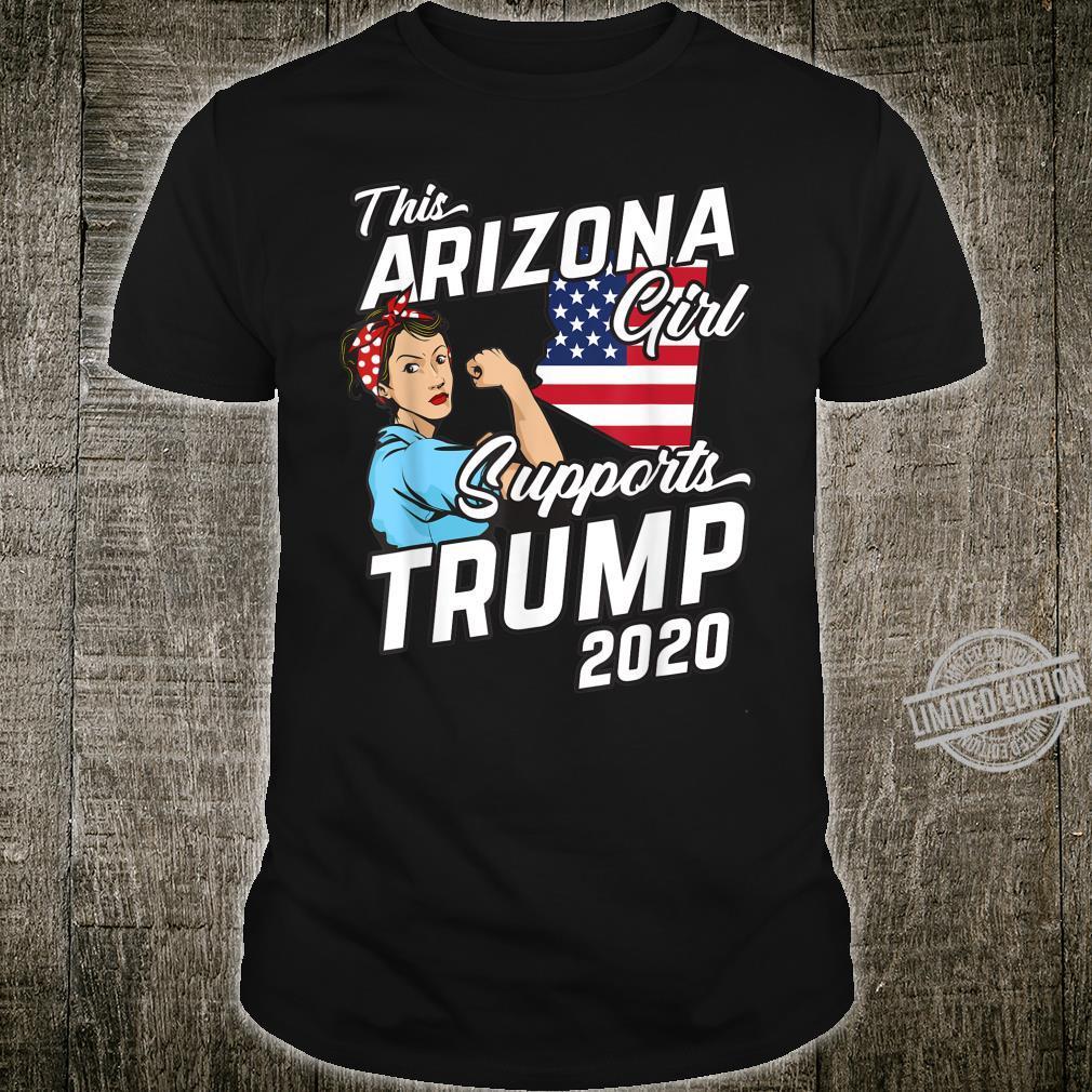 This Arizona Girl Supports Trump 2020 Shirt