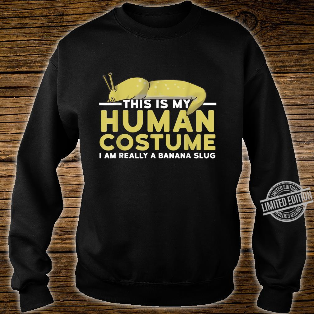 This Is My Human Costume I'm A Banana Slug Halloween Shirt sweater