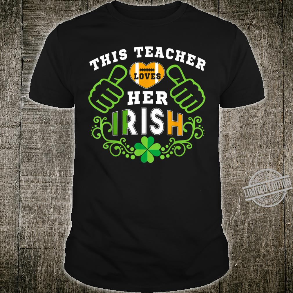 This Teacher Loves Her Irish Shirt