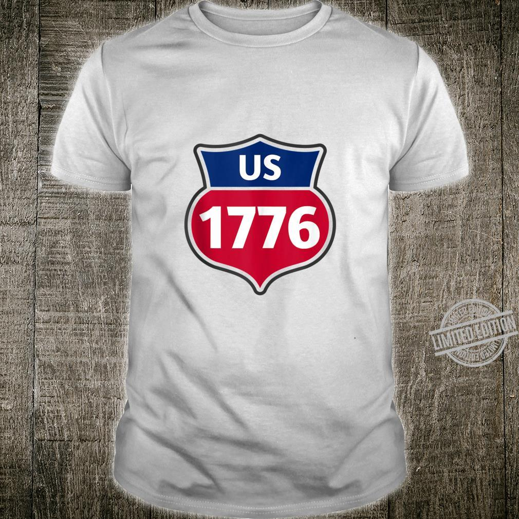 US Independence Interstate Highway 4th of July 1776 Shirt