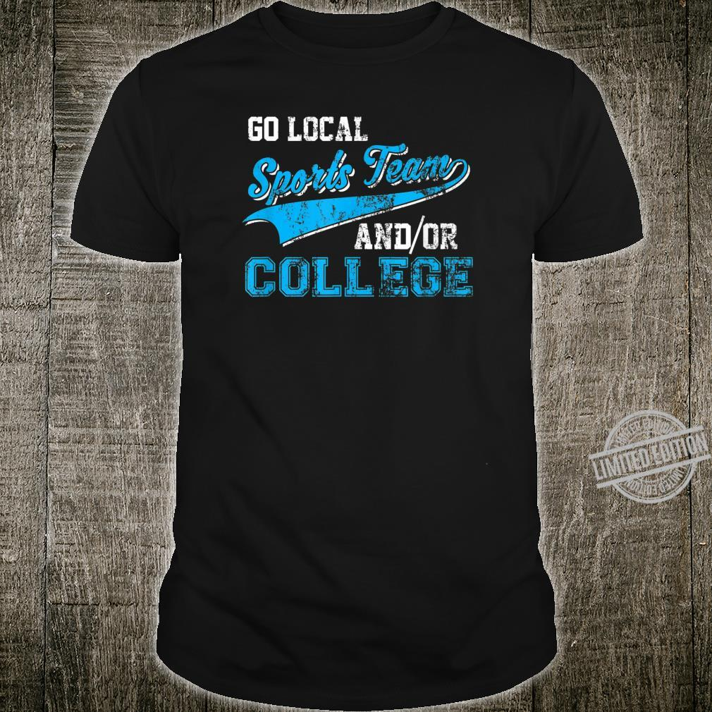 Vintage Go Local Sports Team AndOr College Pun Shirt