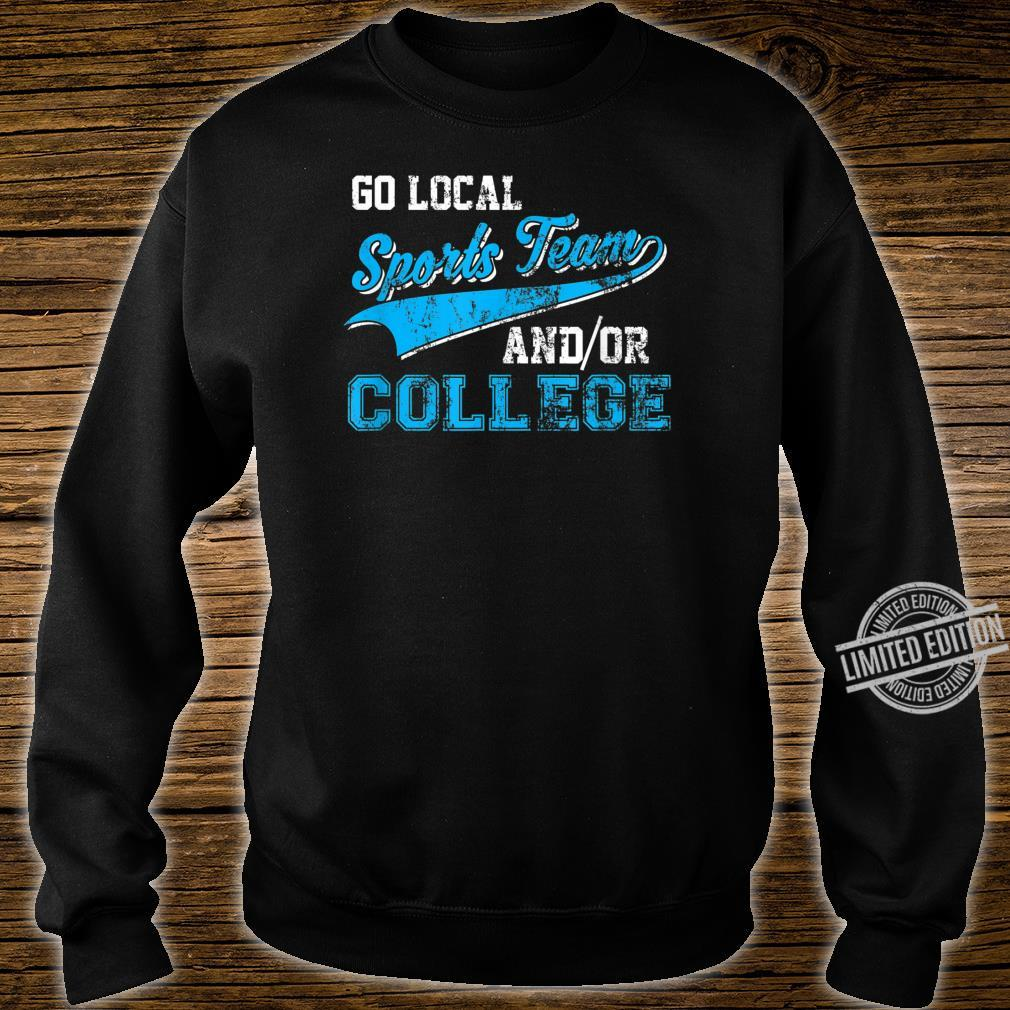 Vintage Go Local Sports Team AndOr College Pun Shirt sweater