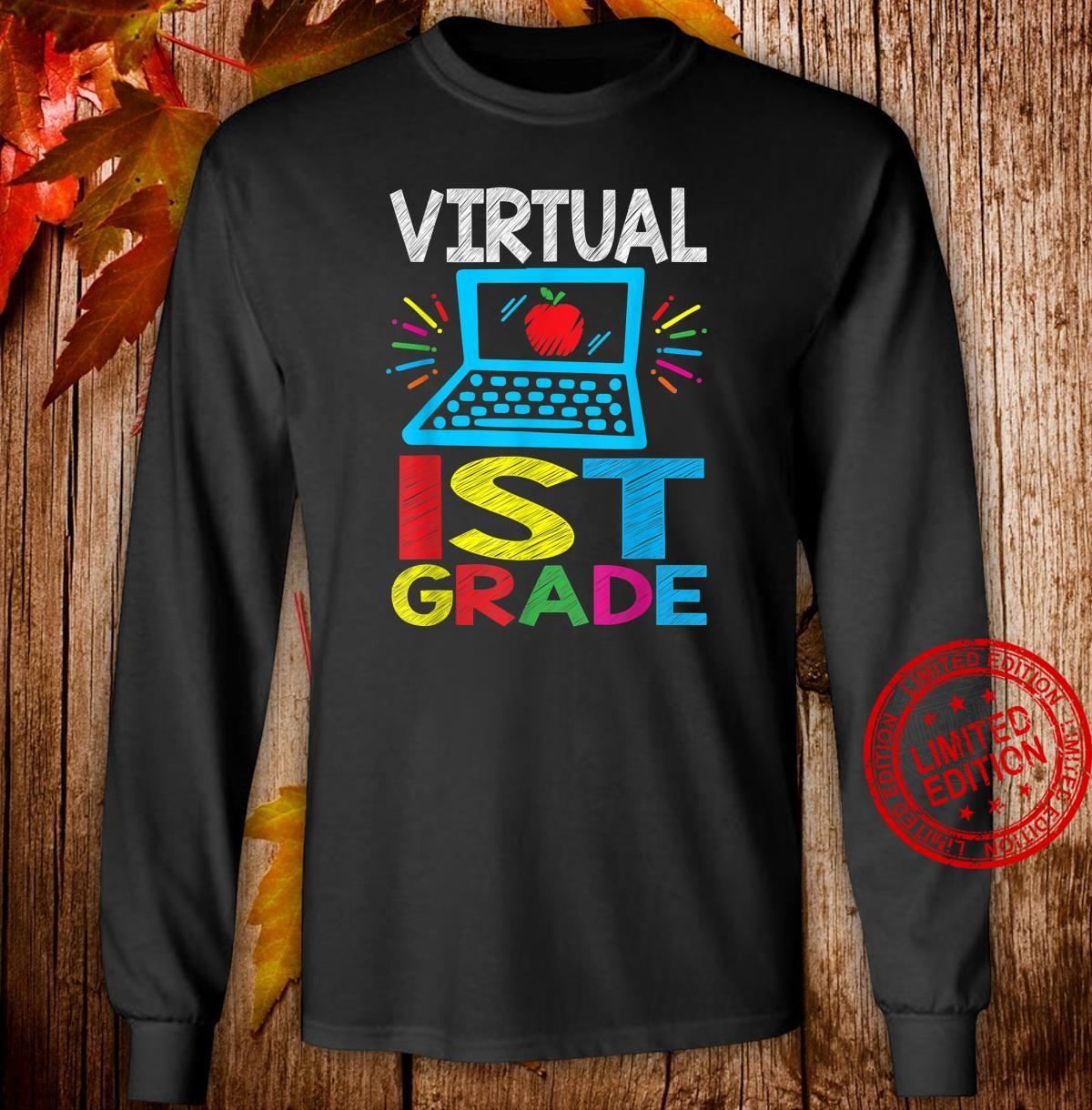 Virtual 1st Grader Back to School Shirt long sleeved