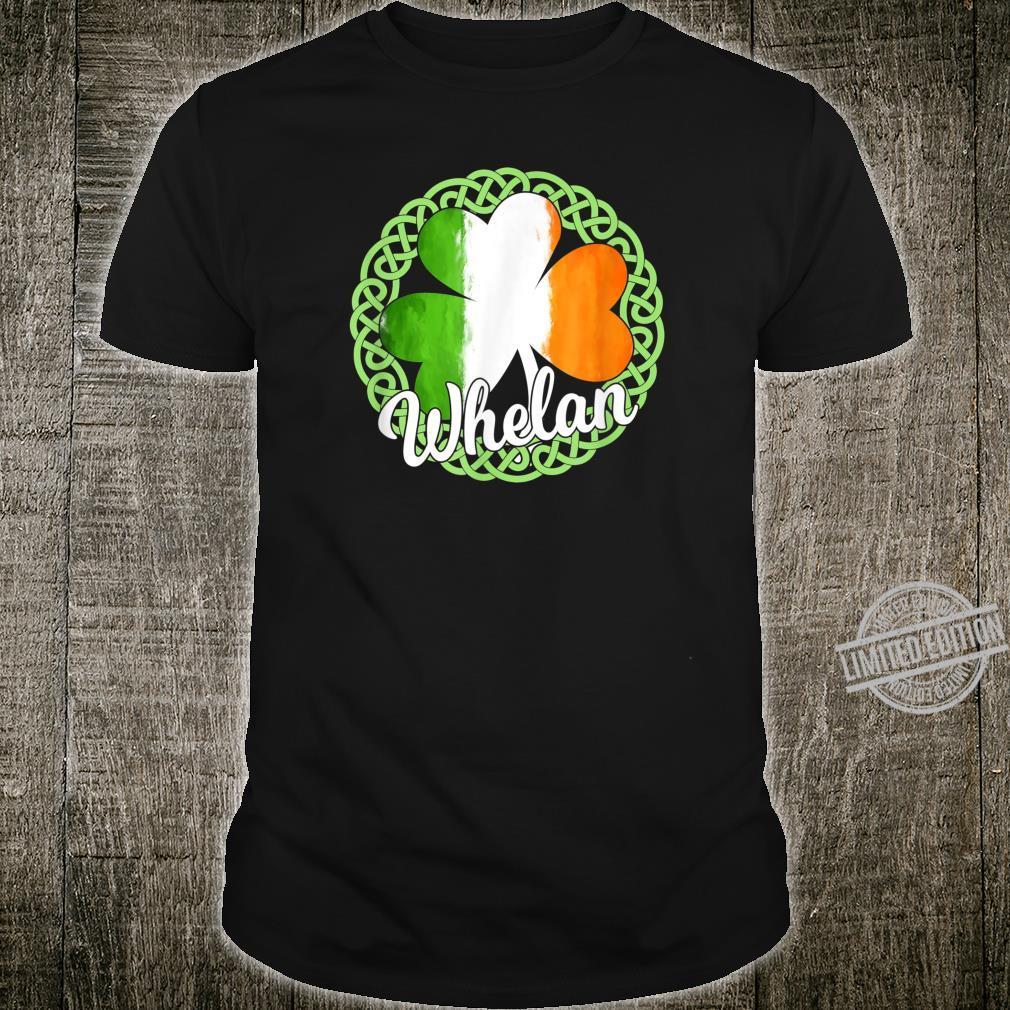 Whelan Irish Family Name Shirt