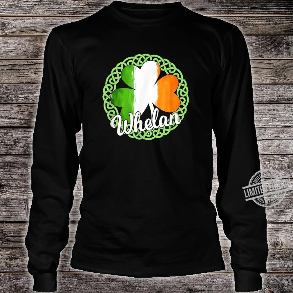 Whelan Irish Family Name Shirt long sleeved