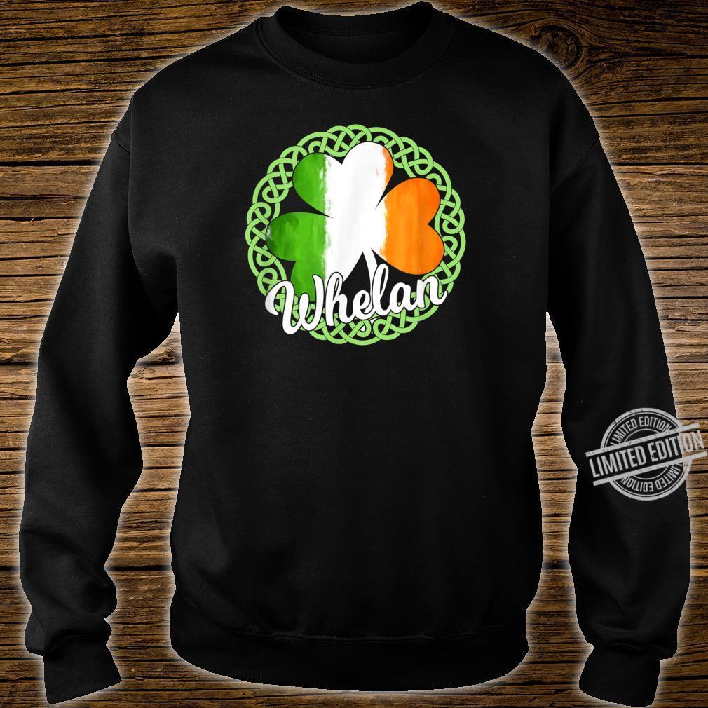 Whelan Irish Family Name Shirt sweater