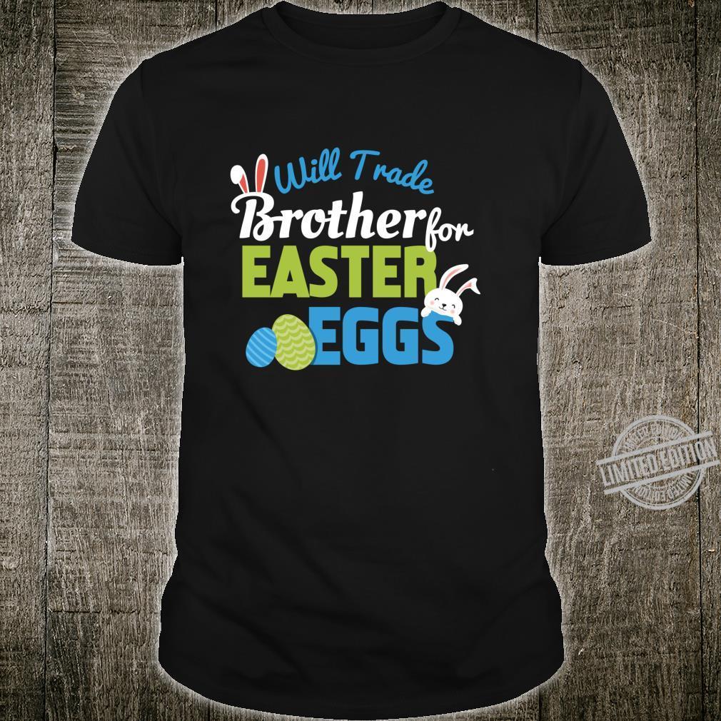 Will Trade Brother Happy Easter Ears Eggs Jäger Langarmshirt Shirt