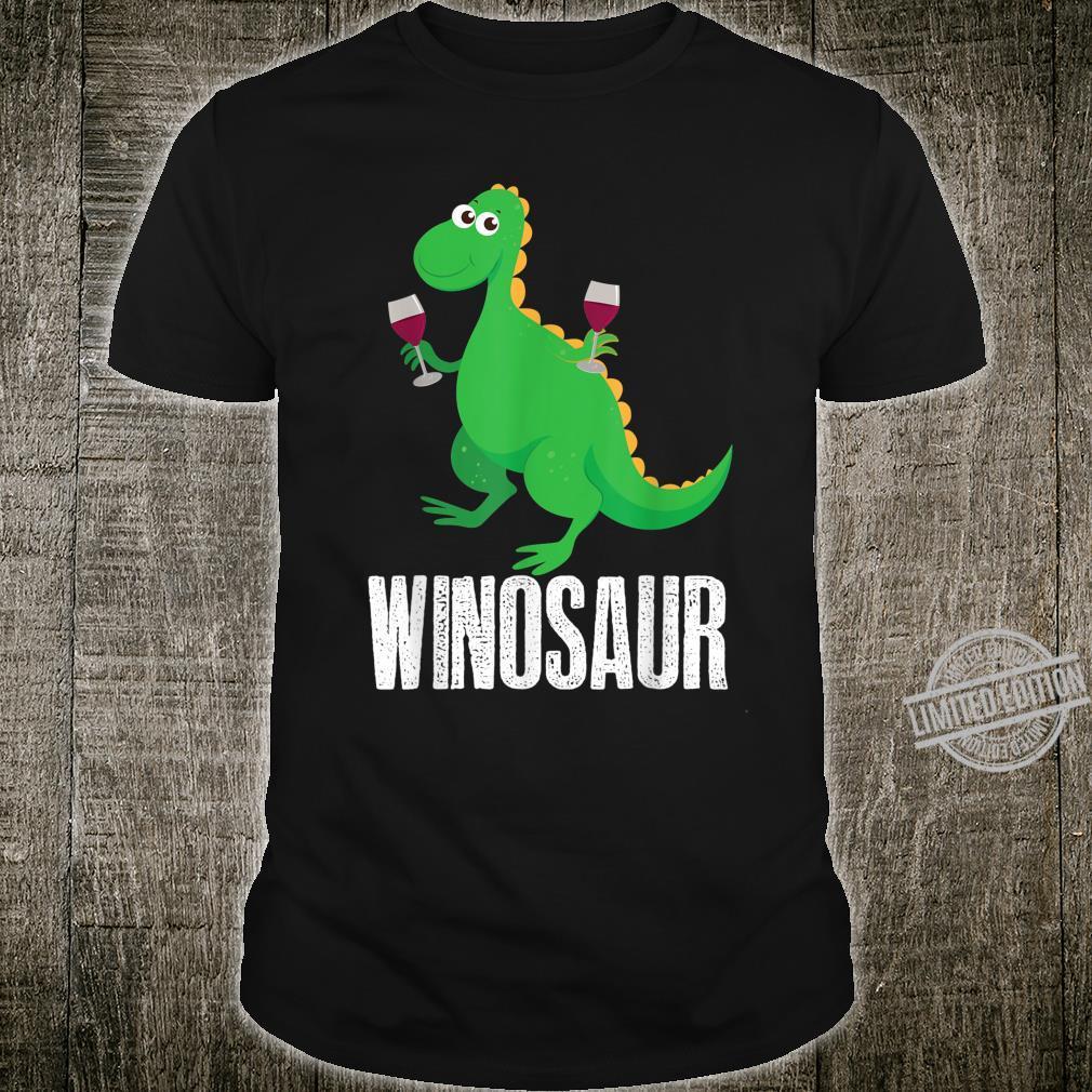 Winosaur Wine Drinking Dino Present Shirt