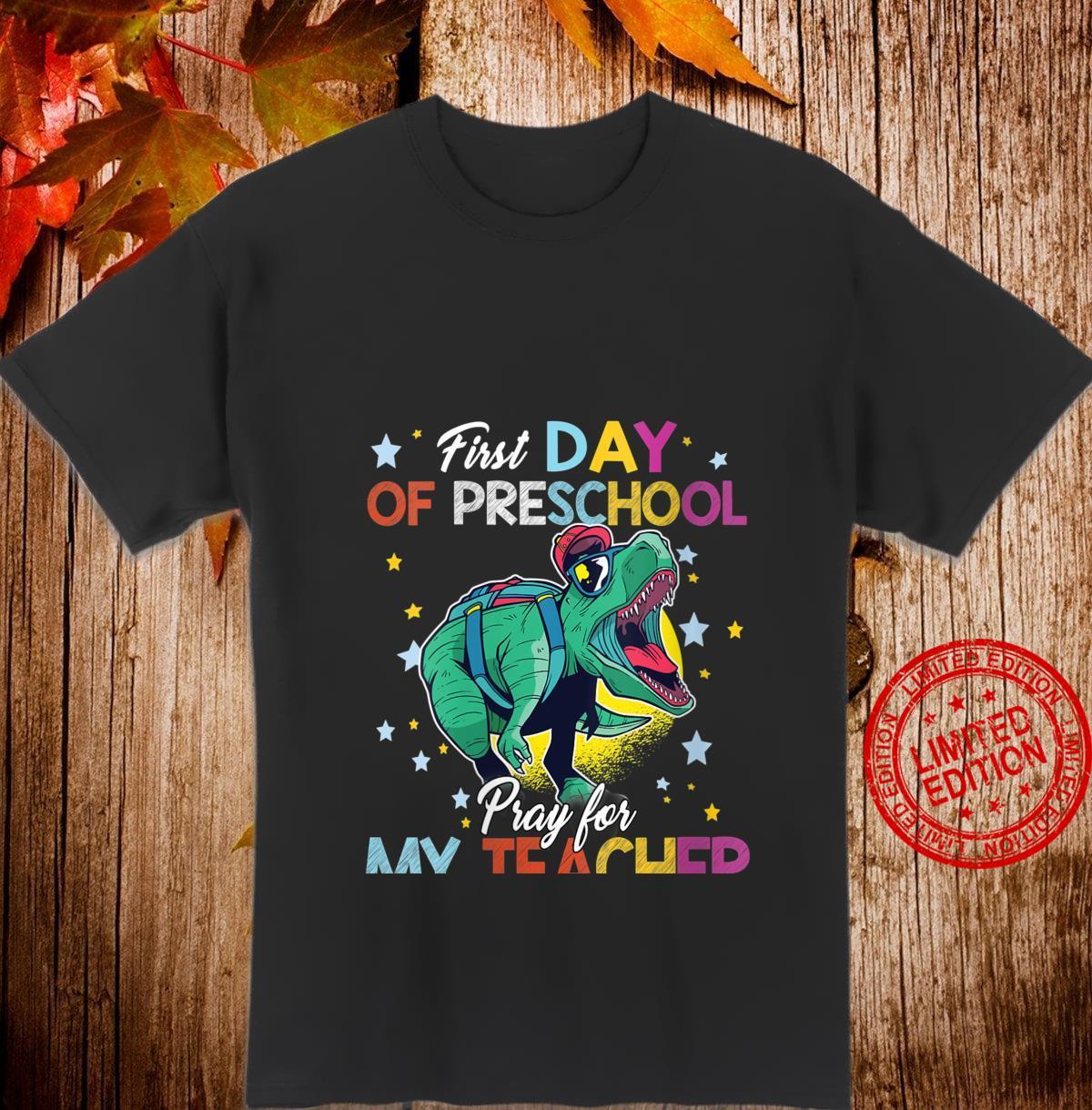 Womens First Day of PreSchool pray for my teacher trex Idea Shirt