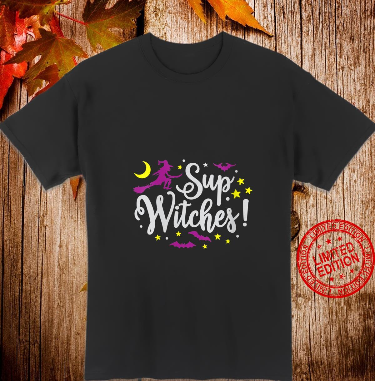 Womens Halloween Sup Witches Witchy Wiccan Witchcraft Shirt