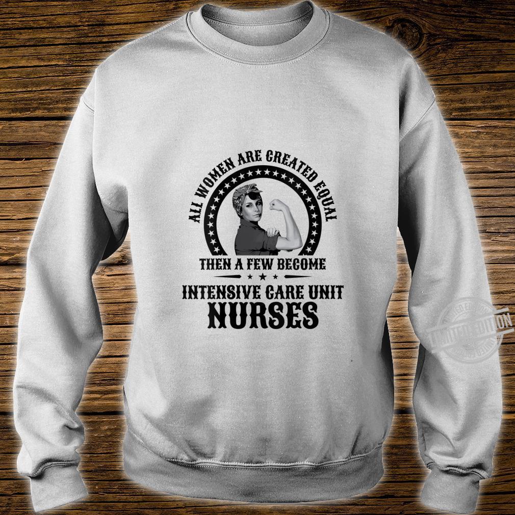 Womens ICU Nurse Intensive Care Unit Nurses Shirt sweater