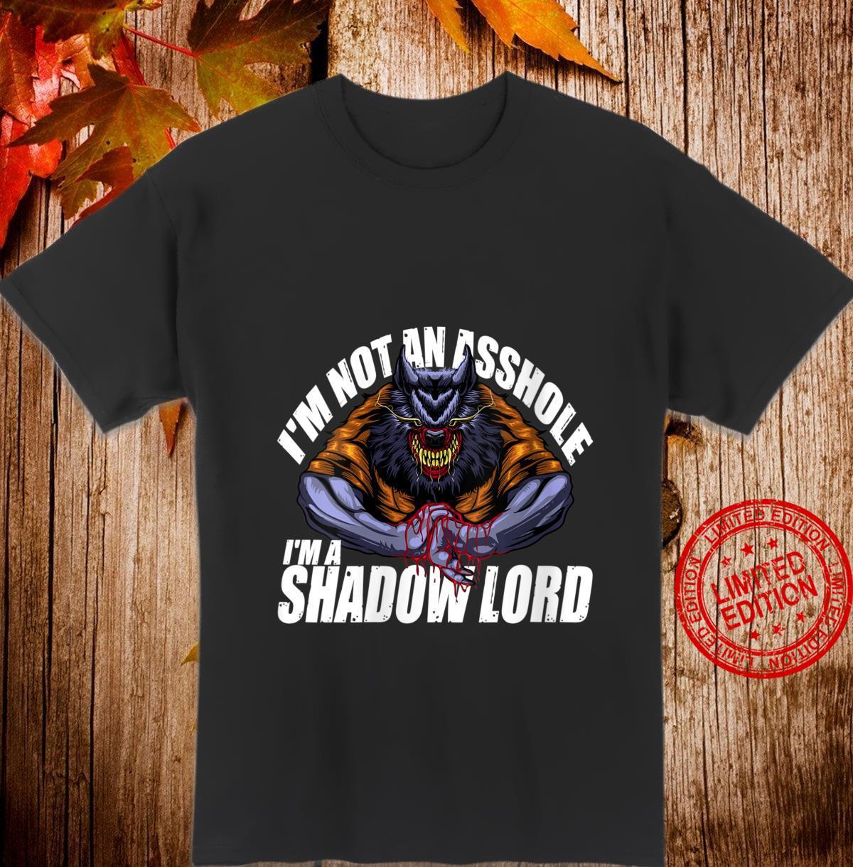 Womens I'm Not An Asshole, I'm A Shadow Lord Werewolf Shirt