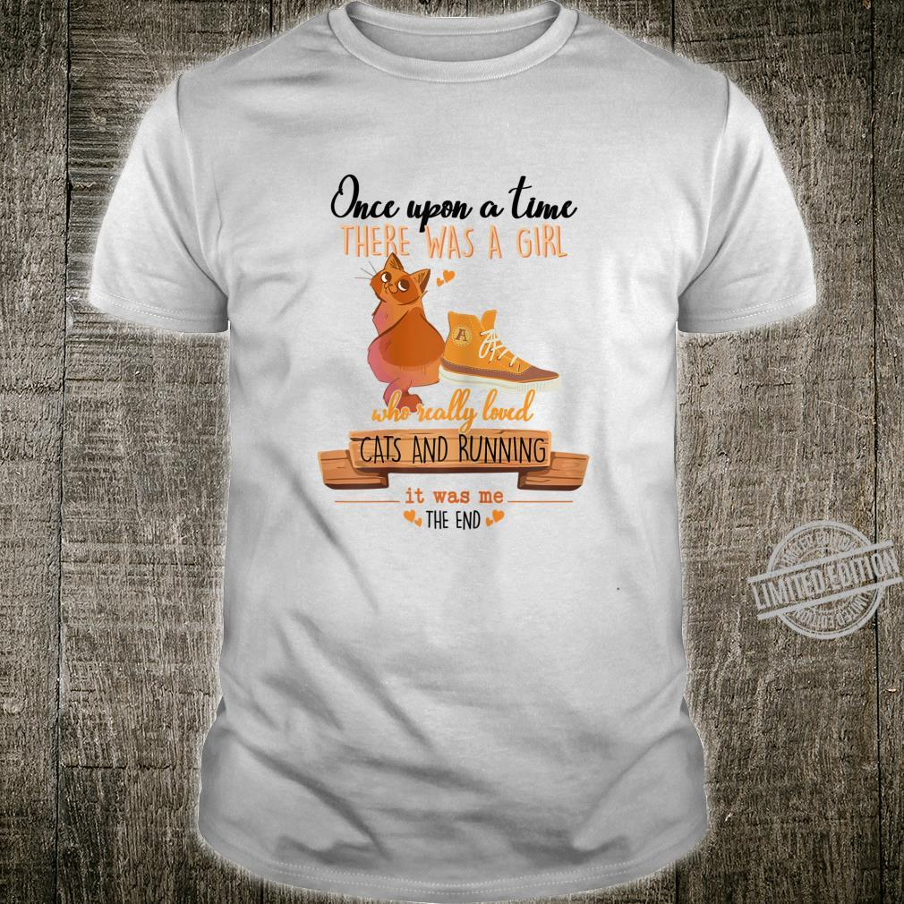 Womens Once Upon A Time There Was A Girl Who Loved Cats And Running Shirt