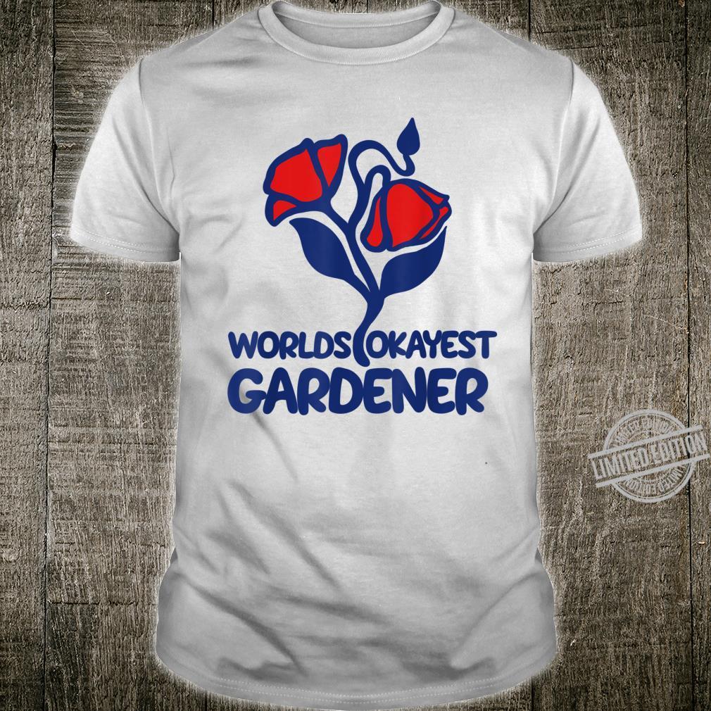 World's okayest gardener retro gardening Shirt
