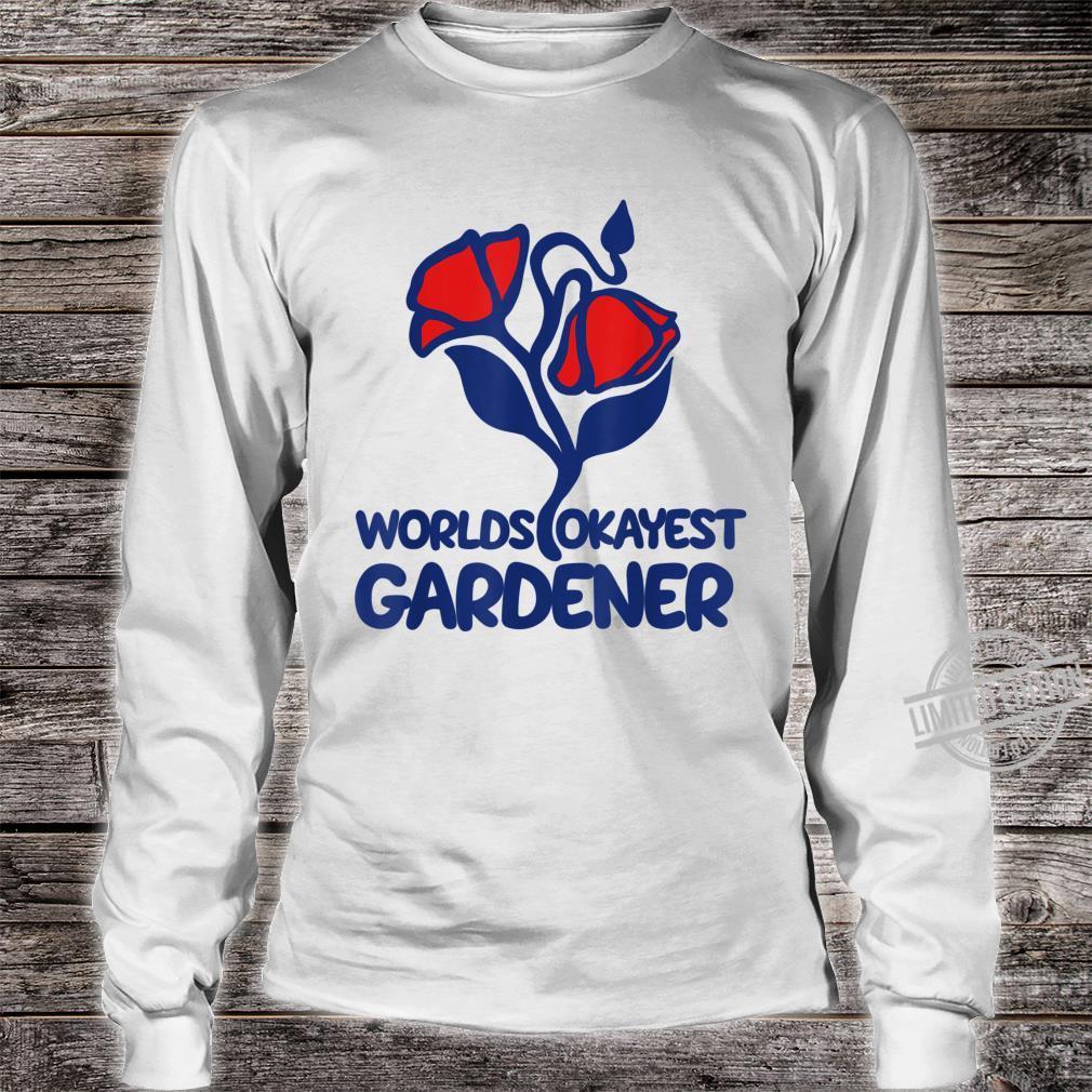 World's okayest gardener retro gardening Shirt long sleeved